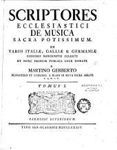 Scriptores ecclesiastici de musica sacra potissimum...Martino Gerberto