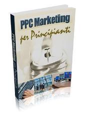 PPC - Capire e Comprendere il Pay Per Click