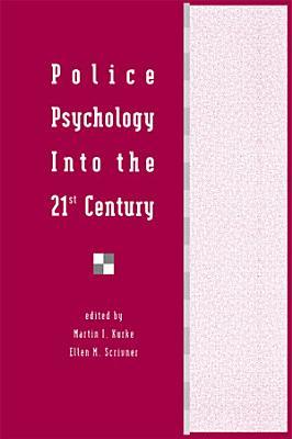Police Psychology Into the 21st Century