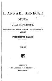L. Annaei Senecae Opera Quae Supersunt: De beneficiis libri VII. Naturalium quaestionum libri VII