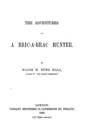 The Adventures of a Bric a brac Hunter PDF