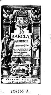 Jo. Barclaii Argenis. Ed. novissima (etc.) - Venetis, Baba 1643. 12 Bl.,616 S.,16 Bl