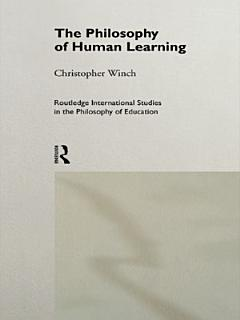 The Philosophy of Human Learning Book