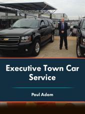 Executive Town Car Service