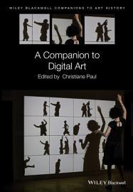 A Companion to Digital Art PDF