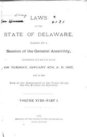 At a General Assembly Begun at Dover, in the Delaware State, ... the Following Acts Were Passed ...: Part 1