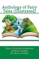 Anthology of Fairy Tales (Illustrated)