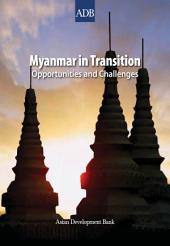 Myanmar in Transition: Opportunities and Challenges