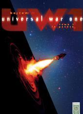 Universal War One Tome 01: La Genèse