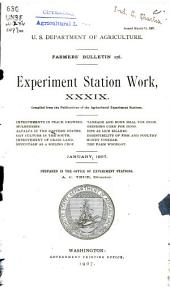 Experiment station work, XXXIX: improvements in peach growing, tankage and bone meal for hogs, mulberries, grinding corn for hogs, alfalfa in the eastern states, dips as lice killers, oat culture in the South, digestibility of fish and poultry, improvement of grass land, honey vinegar, succotash as a soiling crop, the farm woodlot