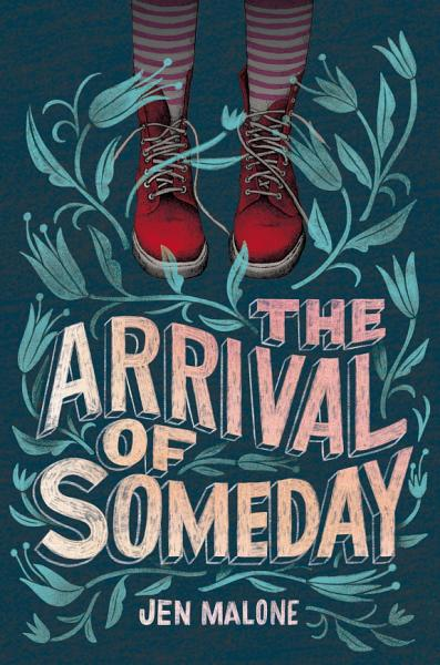 Download The Arrival of Someday Book