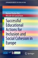Successful Educational Actions for Inclusion and Social Cohesion in Europe PDF