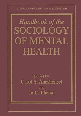 Handbook of the Sociology of Mental Health