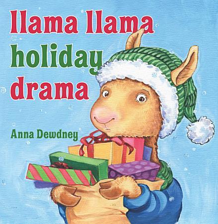 Llama Llama Holiday Drama PDF