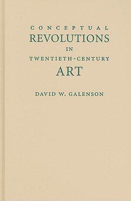 Conceptual Revolutions in Twentieth Century Art PDF