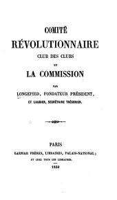 Comité révolutionnaire: Club des clubs, et la Commission