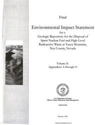 Final Environmental Impact Statement for a Geologic Repository for the Disposal of Spent Nuclear Fuel and High level Radioactive Waste at Yucca Mountain  Nye County  Nevada  Appendixes A through O PDF