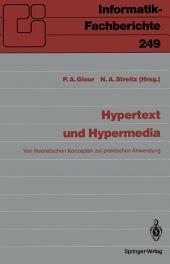 Hypertext und Hypermedia: Von theoretischen Konzepten zur praktischen Anwendung