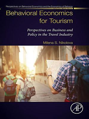 Behavioral Economics for Tourism