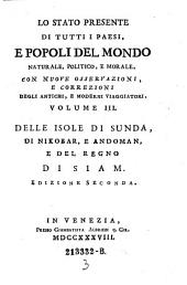 Delle Isole Di Sunda, Di Nikobar, E Andoman, E Del Regno Di Siam: Volume 3