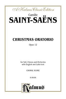 Christmas Oratorio  Opus 12 PDF