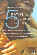 5 Paths to the Love of Your Life Book