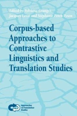 Corpus based Approaches to Contrastive Linguistics and Translation Studies PDF