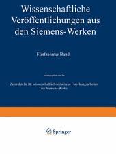 Wissenschaftliche Veröffentlichungen aus den Siemens-Werken: XV. Band Erstes Heft (abgeschlossen am 31. Dezember 1935)