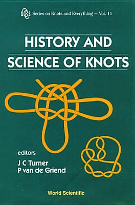 History and Science of Knots PDF