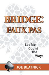 Bridge: Faux Pas: Let Me Count the Ways