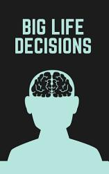 Mind Gym - A Guide To Making Your BIG LIFE DECISIONS