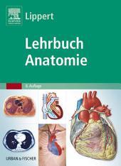 Lehrbuch Anatomie: Ausgabe 8