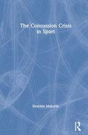The Concussion Crisis in Sport