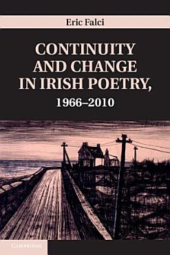 Continuity and Change in Irish Poetry  1966   2010 PDF