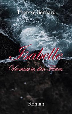 Isabelle   Vermisst in den Fluten PDF