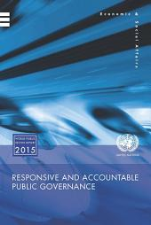 World Public Sector Report 2015: Responsive and Accountable Public Governance
