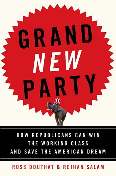 Download Grand New Party Book