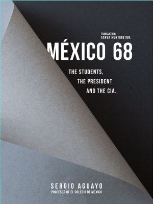 M  xico 68  The students  the president and the CIA  PDF