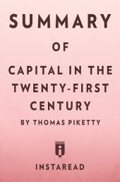 Capital in the Twenty-First Century: by Thomas Piketty | Summary & Analysis