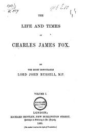 The Life and Times of Charles James Fox: Volume 2