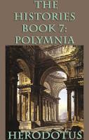The Histories Book 7  Polymnia PDF