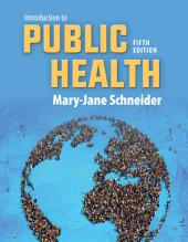 Introduction to Public Health: Edition 5