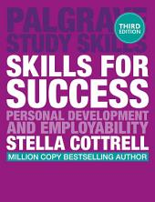 Skills for Success: Personal Development and Employability, Edition 3
