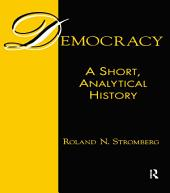 Democracy: A Short, Analytical History: A Short, Analytical History