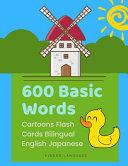 600 Basic Words Cartoons Flash Cards Bilingual English Japanese