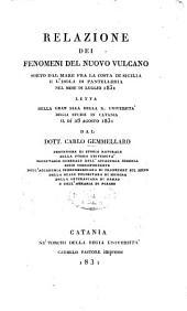 Relazione dei fenomeni del Nuovo Volcano sorto dal mare fra la costa di Sicilia e l'isola di Pantellaria nel mese di luglio 1831
