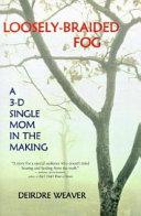 Loosely Braided Fog PDF