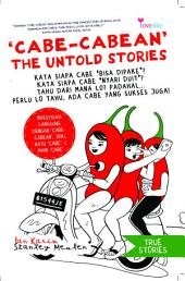 Cabe-cabean The Untold Stories