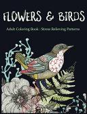 Flowers & Birds