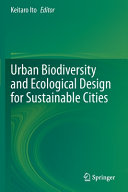 Urban Biodiversity and Ecological Design for Sustainable Cities PDF